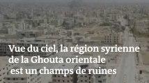 Vue du ciel, la région syrienne de la Ghouta orientale est un immense champs de ruines
