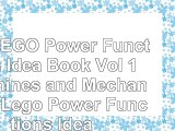 The LEGO Power Functions Idea Book Vol 1 Machines and Mechanisms Lego Power Functions f7f274f7