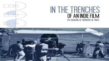 WATCH - ONLINE | IN THE TRENCHES OF AN INDIE FILM (2008) | FULL - H'D | M'O'V'I'E | STREAMING