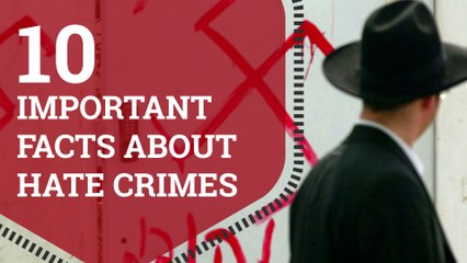 10 Important Facts about Hate Crimes
