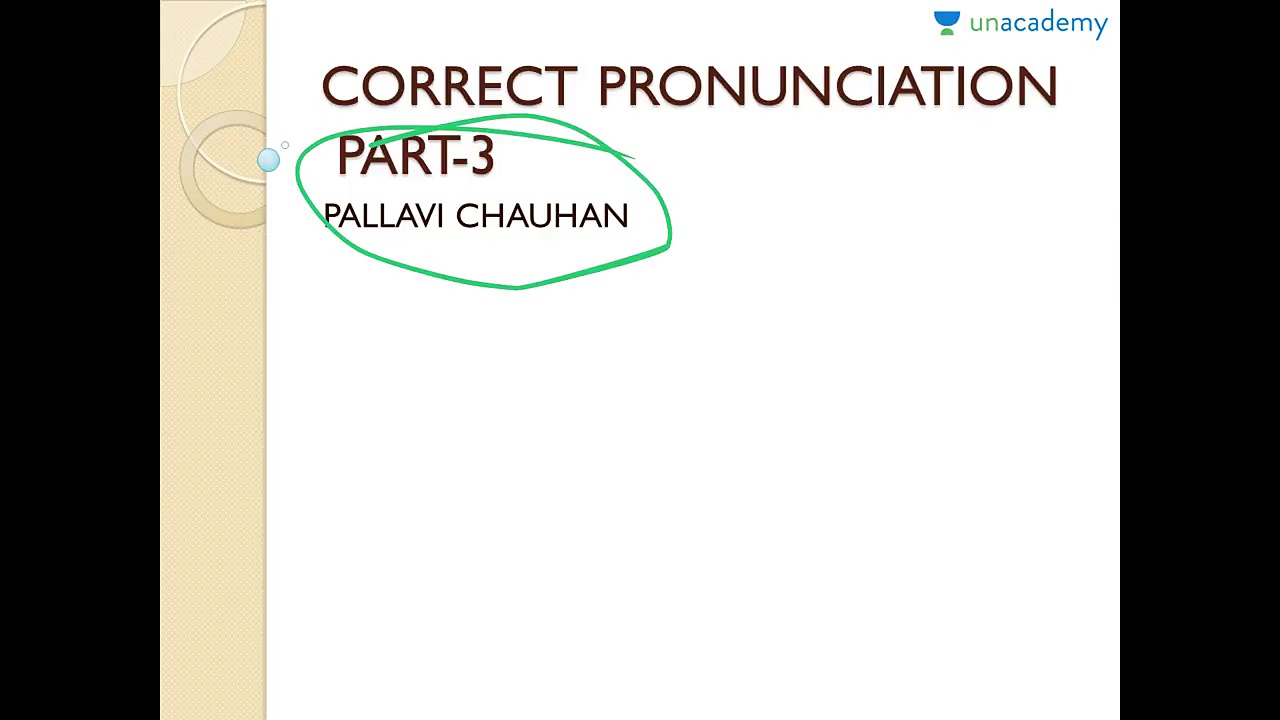 How to Improve Your English Pronunciation — Correct Pronunciation Part 3 by Pallavi Chauhan