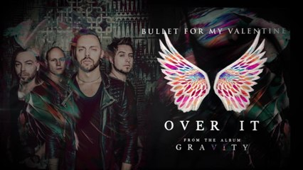 Bullet For My Valentine - Over It