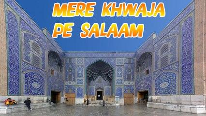 Afajal Razaa - Mere Khwaja Pe Salaam