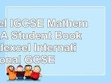 Edexcel IGCSE Mathematics A Student Book 1 Edexcel International GCSE 3e7f3d85