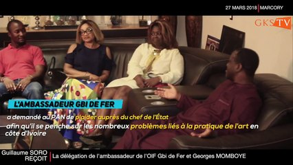 L'ambassadeur de l'OIF GBI DE FER et George MOMBOYE reçus par le PAN