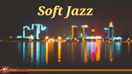 Various Artists - Soft Jazz Music - Relaxing Jazz