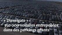 « Dieselgate » : 350 000 voitures attendent d'être mises aux normes dans des parkings gigantesques