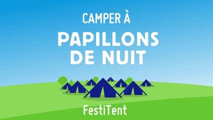 Campez en FestiTent à PapillonsDeNuit !