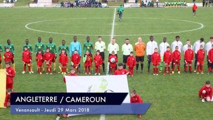 [RESUME] MATCH ANGLETERRE / CAMEROUN - JEUDI 29 MARS 2018 - Mondial Football Montaigu