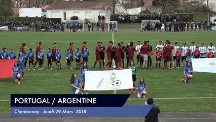 [RESUME] MATCH PORTUGAL / ARGENTINE - MARDI 29 MARS 2018 - Mondial Football Montaigu