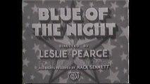 Blue of the Night (1933) Bing Crosby, Toby Wing, Marjorie Kane