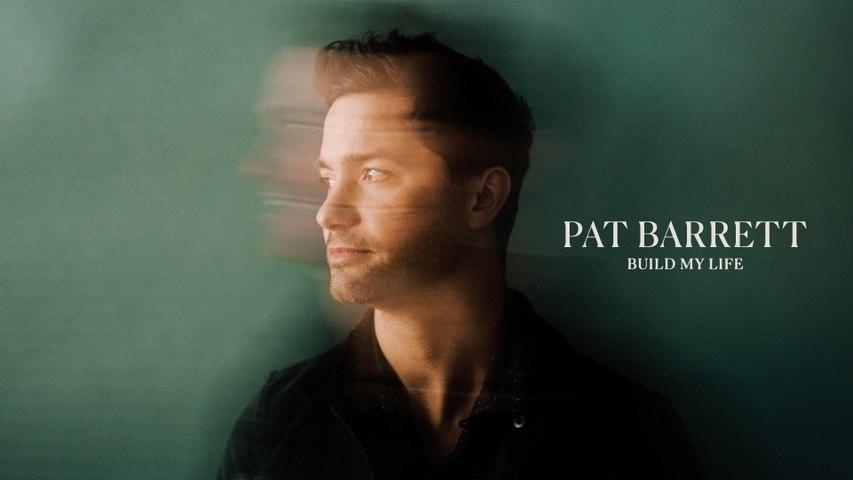 Pat Barrett - Build My Life