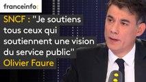"""SNCF : """"Je soutiens tous ceux qui soutiennent une vision du service public qui ne peut pas être celle que défend aujourd'hui le gouvernement. Je soutiens les grévistes et les usagers aussi"""", Olivier Faure, premier secrétaire du PS"""