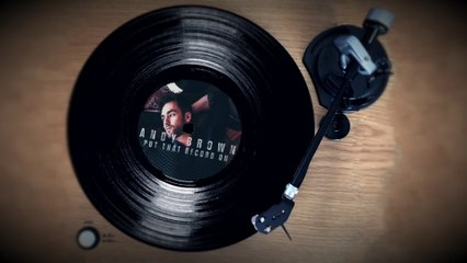 Andy Brown - Put That Record On