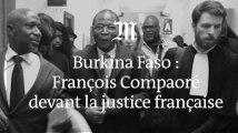 Burkina Faso : François Compaoré devant la justice française