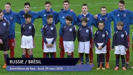 [RESUME] MATCH RUSSIE / BRESIL - JEUDI 29 MARS 2018 - Mondial Football Montaigu