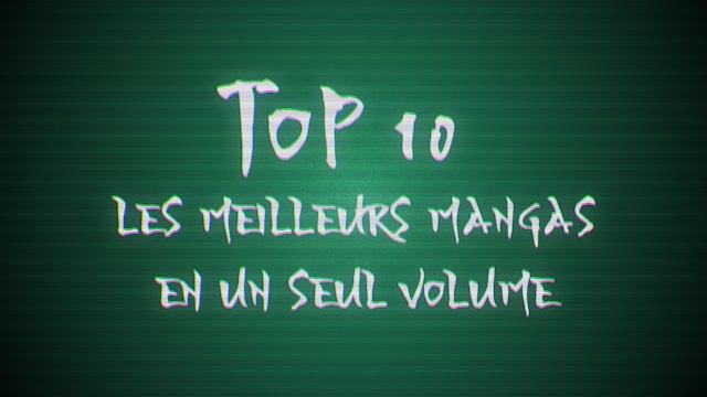 Les 10 meilleurs mangas en un volume