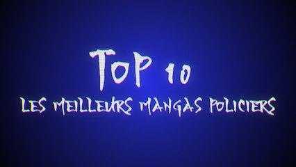 Les 10 meilleurs mangas policiers