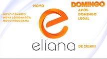 Chamada do NOVO Programa da Eliana (01/04/2018) (Estreia da nova logomarca e cenário...) | SBT