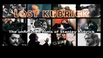 STREAMING | LOST KUBRICK: THE UNFINISHED FILMS OF STANLEY KUBRICK (2007) | FULL - M'O'V'I'E | ONLINE - FREE