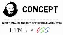 Concept : initiation aux langages de programmation HTML et CSS