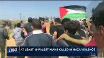 i24NEWS DESK ,  Gaza clashes continue into Saturday ,  Saturday, March 31st 2018