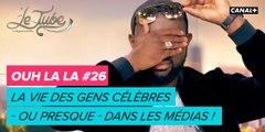 Ouh la la - Le Tube du 31/03 – CANAL+
