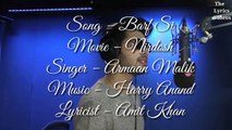 Barf si  Armaan malik  Full song Lyrics  The Lyrics Videos