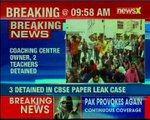 CBSE Paper Leak: Coaching centre owner, 2 teachers detained by Delhi Police Crime Branch