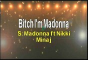 Madonna ft Nicki Minaj Bitch I'm Madonna Karaoke Version