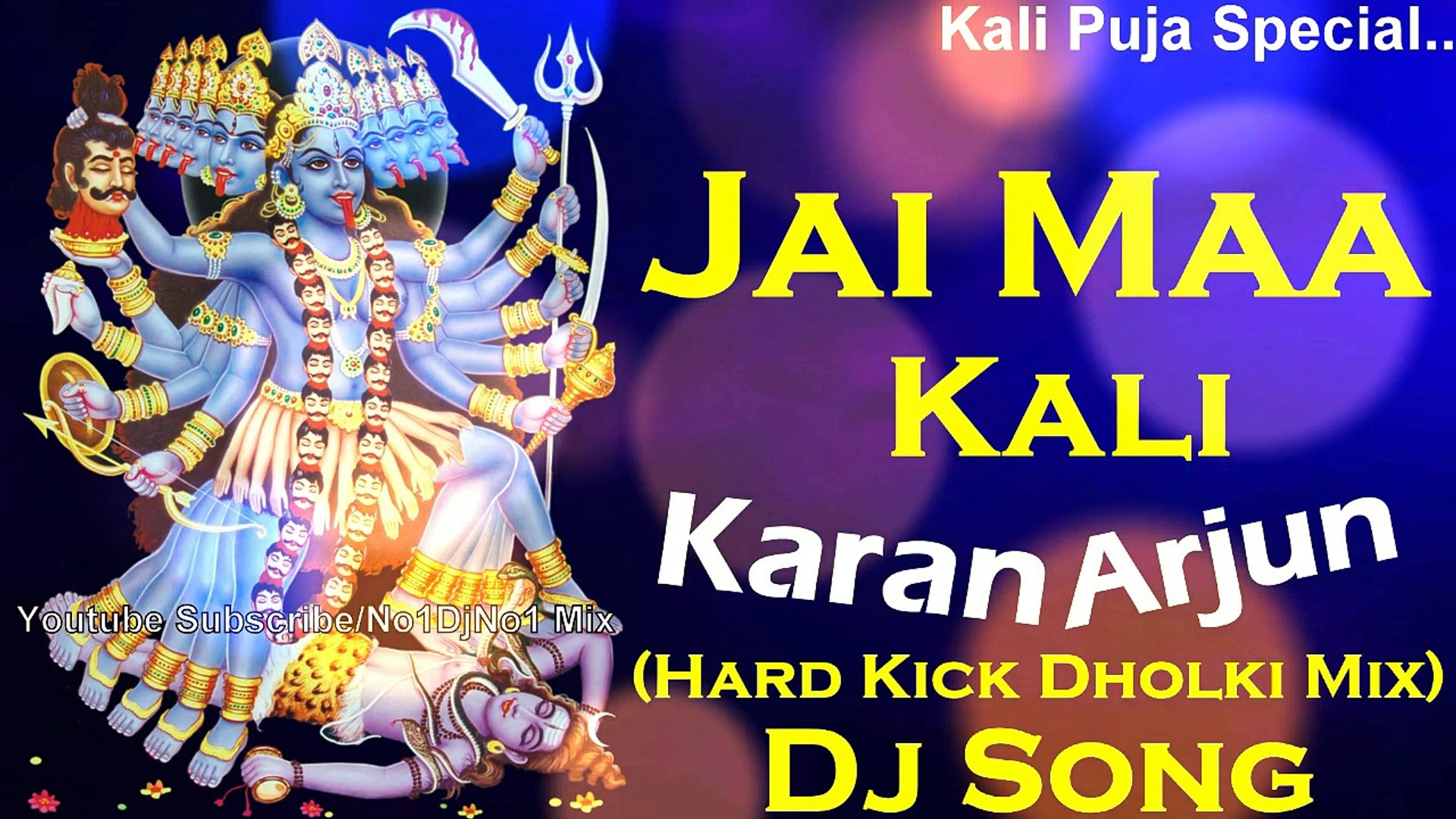 Jai Maa Kali - Karan Arjun (Hard Kick Dholki Mix) Dj Song || 2018 Hindi  Dance Mix