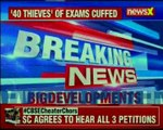 CBSE paper leak SC to hear all 3 petitions filed on 4th April