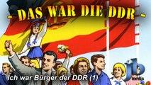 Das war die DDR - Ich war Bürger der DDR (Teil 1a)