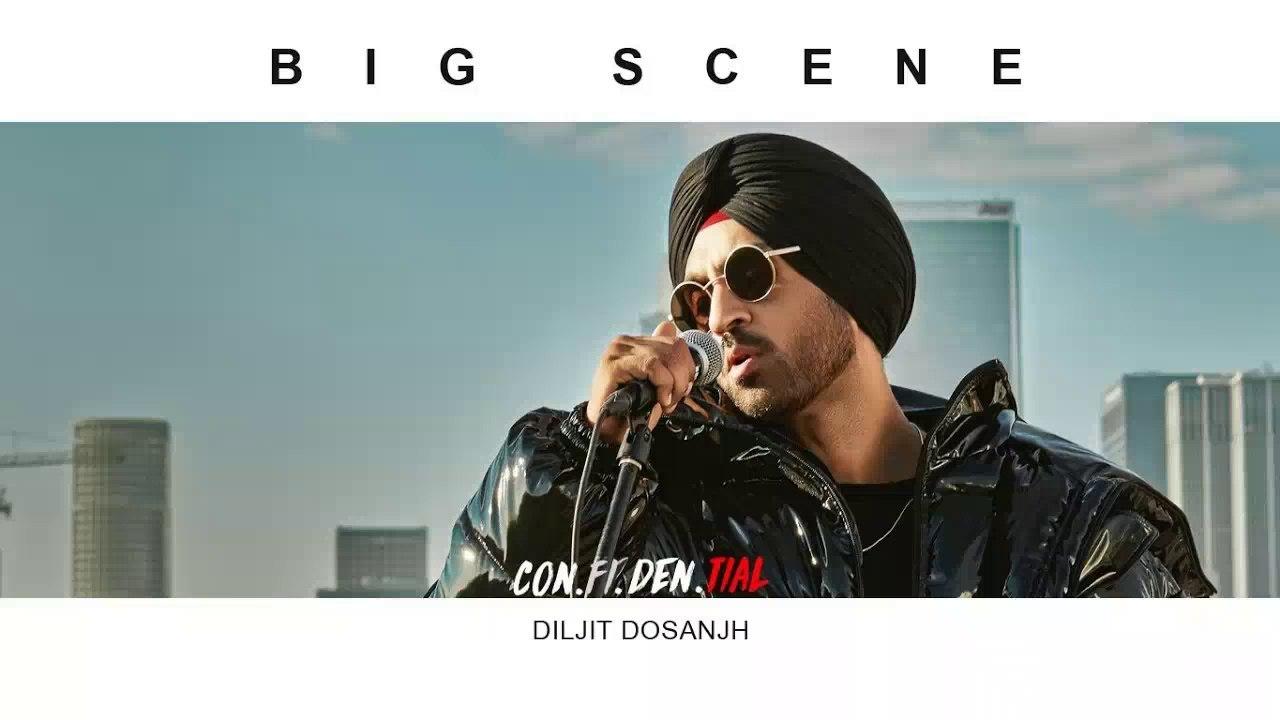 Big Scene HD Video Song Diljit Dosanjh 2018 CON FI DEN TIAL Latest Punjabi  Songs