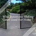 Why Automatic Sliding Gates Good For Home ?