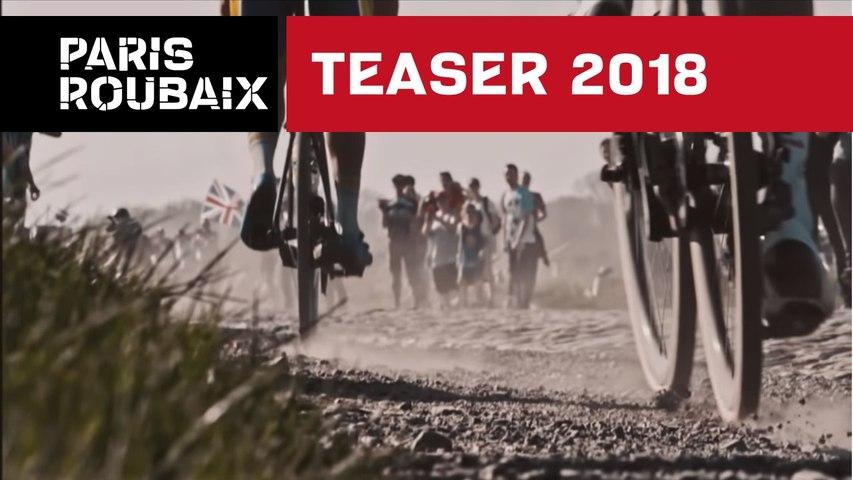 Teaser Officiel - Paris Roubaix 2018