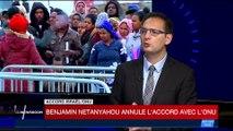 Benyamin Netanyahou annule l'accord avec l'ONU