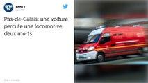 Une voiture percute une locomotive : deux morts dans le Pas-de-Calais.