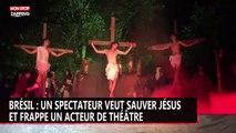 Brésil : un spectateur veut sauver Jésus et frappe un acteur de théâtre (vidéo)
