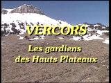 Vercors, les gardiens des Hauts-Plateaux
