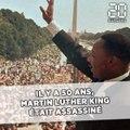 Le 4 avril 1968, Martin Luther King était assassiné. Retour sur une vie de combat