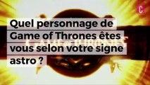 Quel personnage de Game of Thrones êtes-vous en fonction de votre signe astro ?