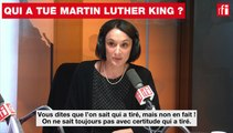 Qui a tué Martin Luther King ?