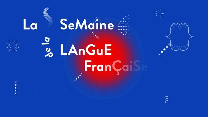 Spot de la Semaine de la langue française et de la Francophonie 2018