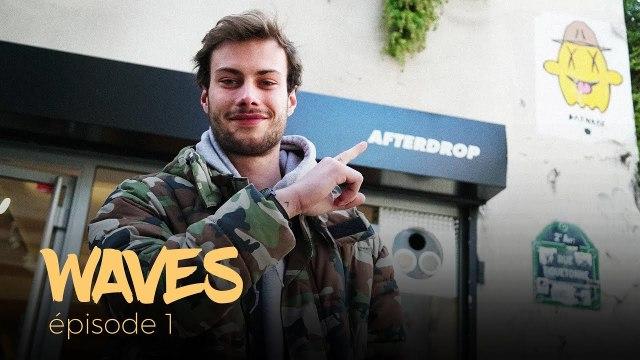 Waves #1 - Découverte de la boutique Afterdrop, le paradis du streetwear