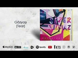 Sezer Yılmaz - Gözyaşı / Tear  (Official Audio)
