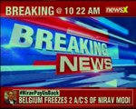 Trouble mounts for diamond merchant Nirav Modi as Belgian Authorities freezes two of his accounts
