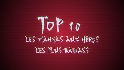 Les 10 mangas aux héros les plus badass
