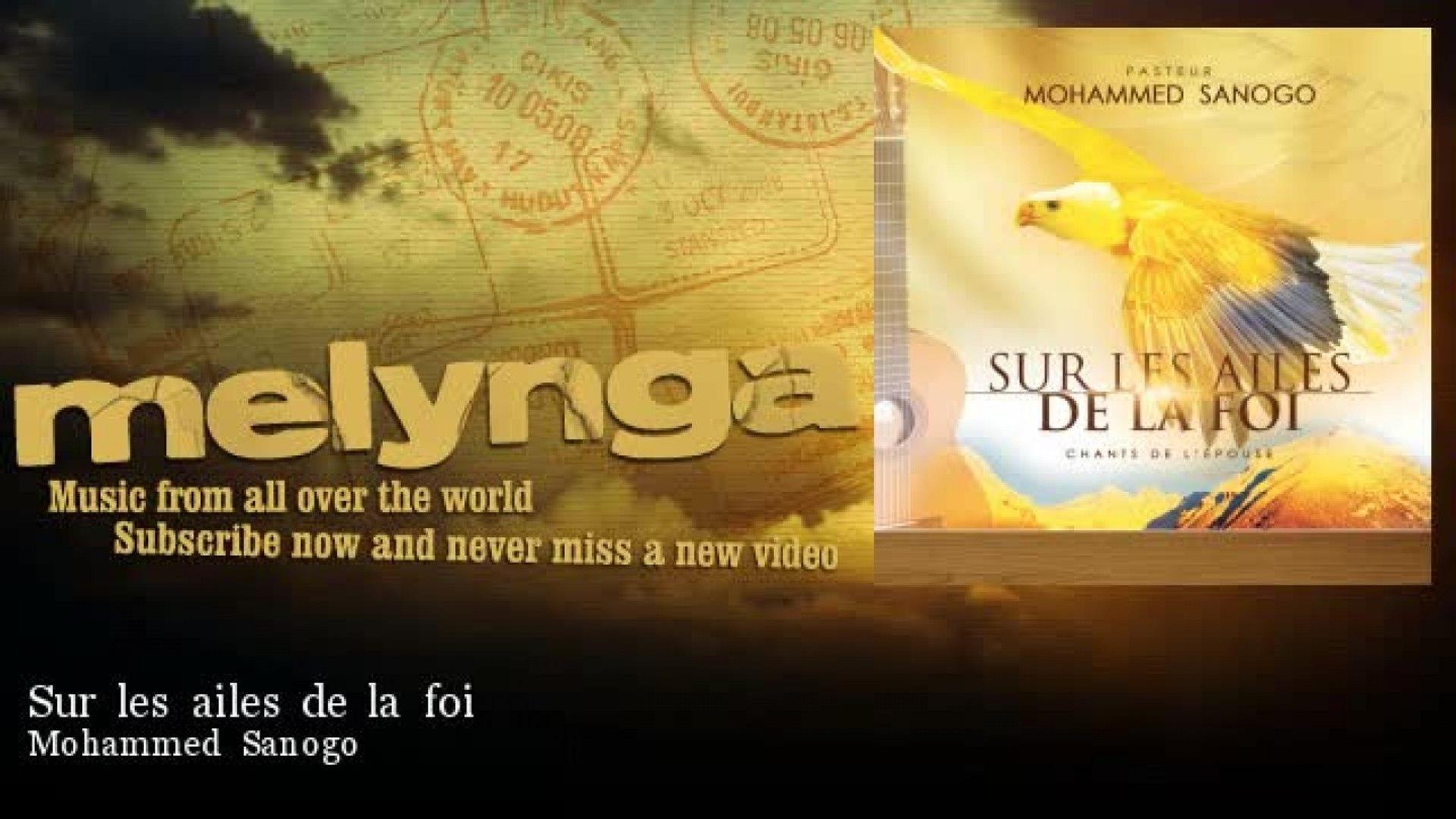 Mohammed Sanogo - Sur les ailes de la foi