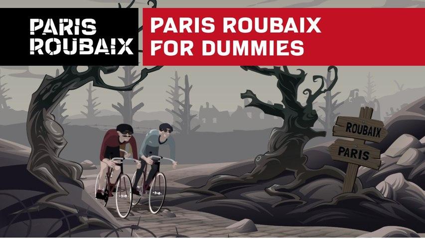 Paris Roubaix for dummies